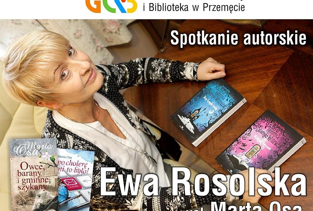 Zapraszamy na spotkanie autorskie z pisarką Ewą Rosolską