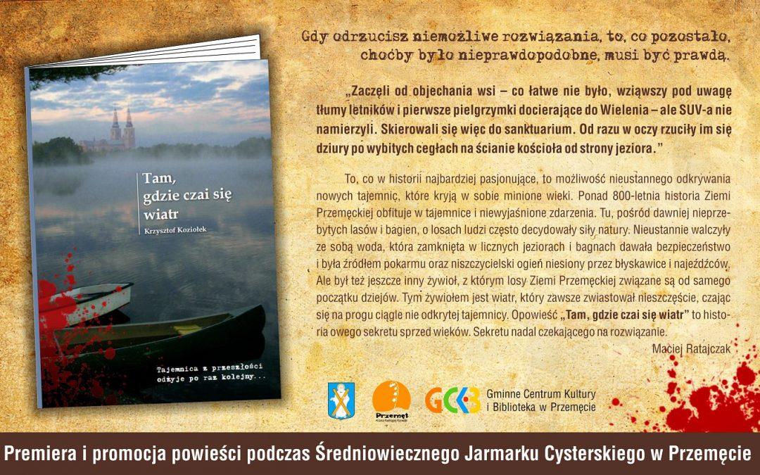 Premiera powieści kryminalnej z Ziemi Przemęckiej