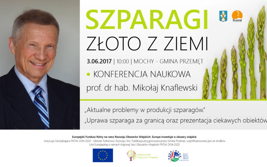 Profesor Mikołaj Knaflewski będzie gościem konferencji w Mochach