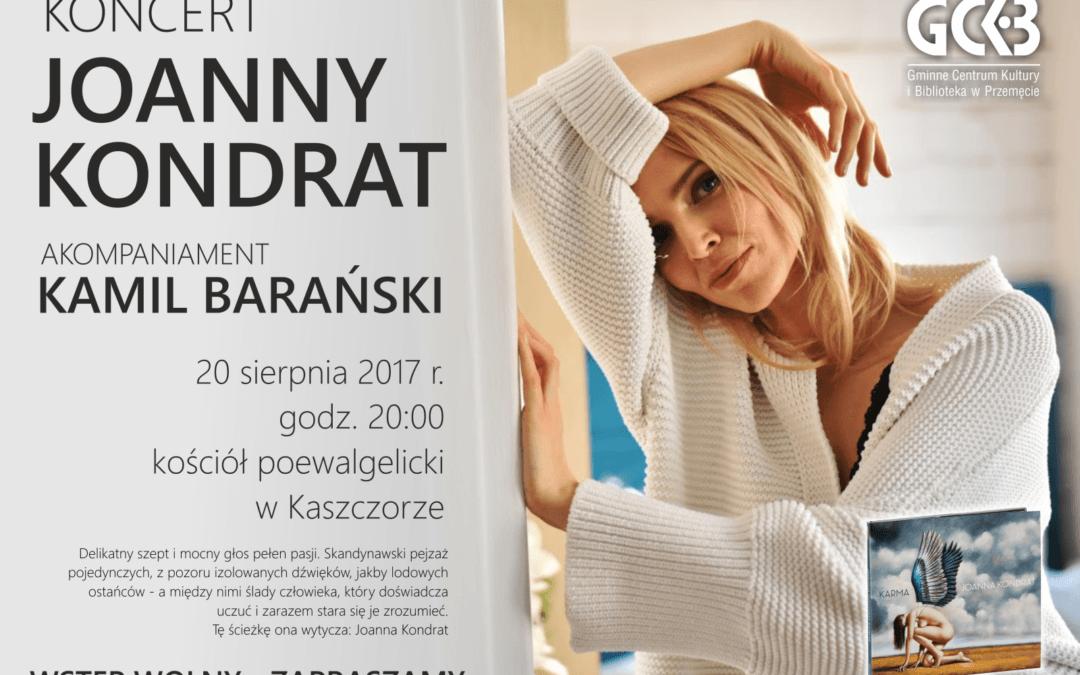 Zapraszamy na koncert JOANNY KONDRAT