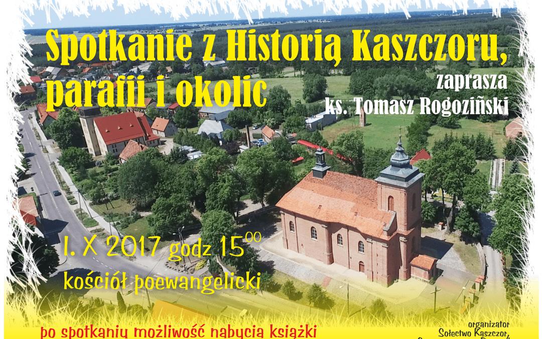 Zapraszamy na spotkanie z historią Kaszczoru i okolic