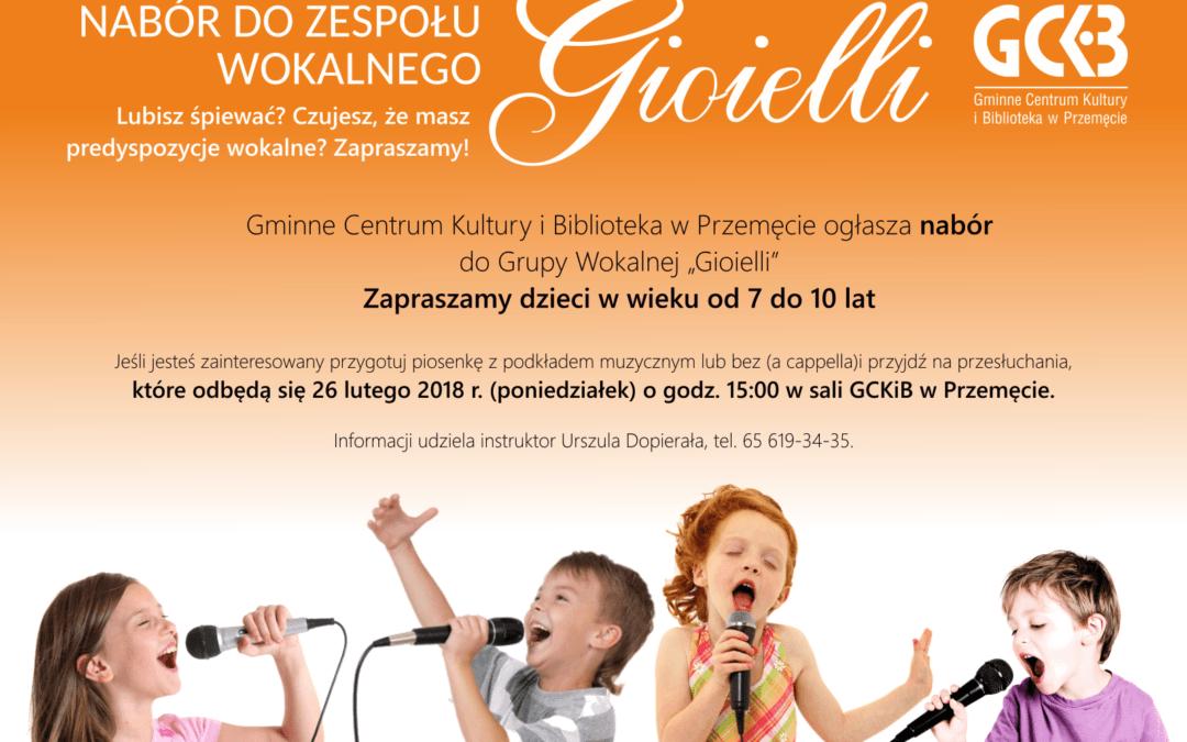 """Nabór do zespołu """"Gioielli"""" – ZAPRASZAMY!!!"""