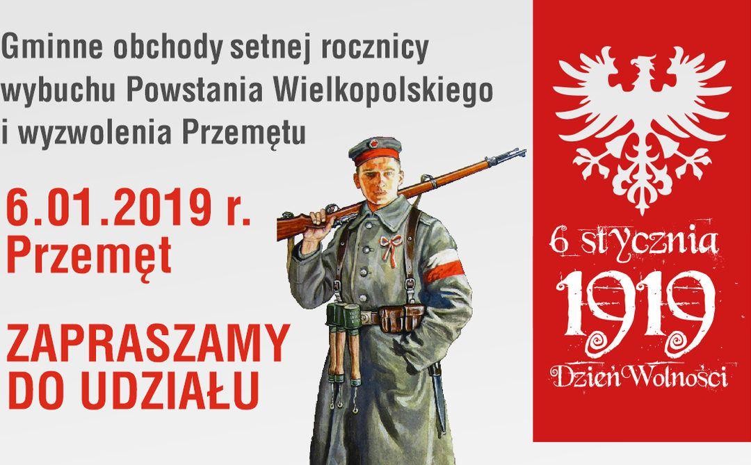 Gminne obchody setnej rocznicy wybuchu Powstania Wielkopolskiego i wyzwolenia Przemętu