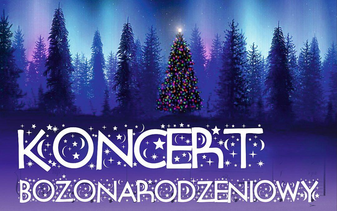 Zapraszamy na Koncert Bożonarodzeniowy