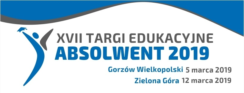 Zapraszamy do odwiedzania XVII edycji Targów Edukacyjnych ABSOLWENT 2019